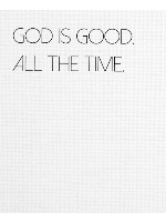 God is good all the time Canvas Print 24x30