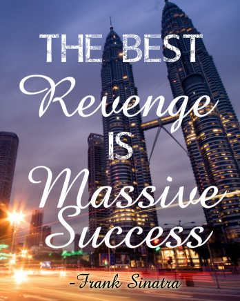 The Best Revenge Canvas Print 24x30