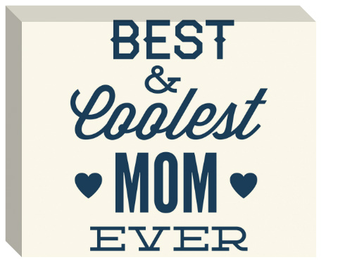 Coolest Mom Ever Canvas Print 20x16