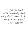 If you go home with somebody Canvas Print 8x10